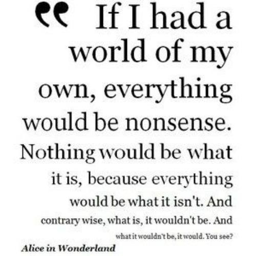 Quotes From Alice In Wonderland Fascinating 21 Of The Best Inspirational 'alice In Wonderland' Quotes About .