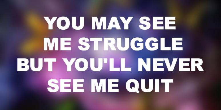 13 Inspirational Quotes To Remind You To Keep Fighting The Good Fight