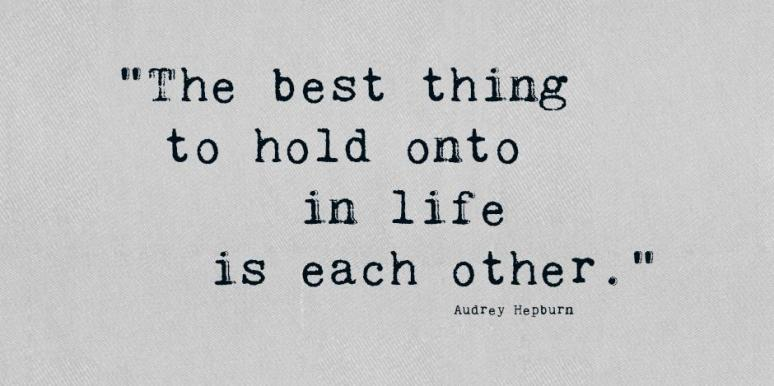 Audrey Hepburn inspriational Life Quote