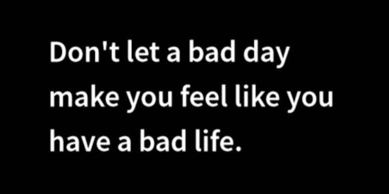 Bad Day Quotes Yourtango