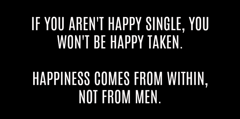 Image of: Being Single Single Quotes Yourtango The 27 Best Single Quotes That Sum Up Why Being Single Is The Best