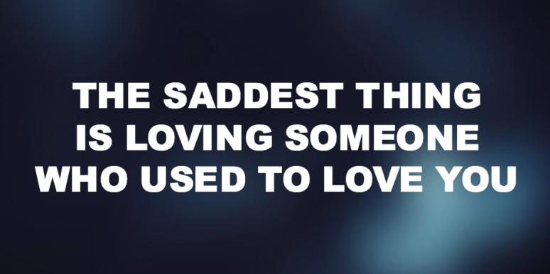 15 Sad Love Quotes For The Broken Hearted Yourtango
