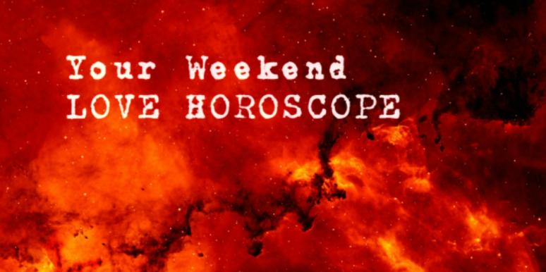 The BEST Free Love Horoscope For Weekend Saturday June 24th and Sunday June 25th Weekend