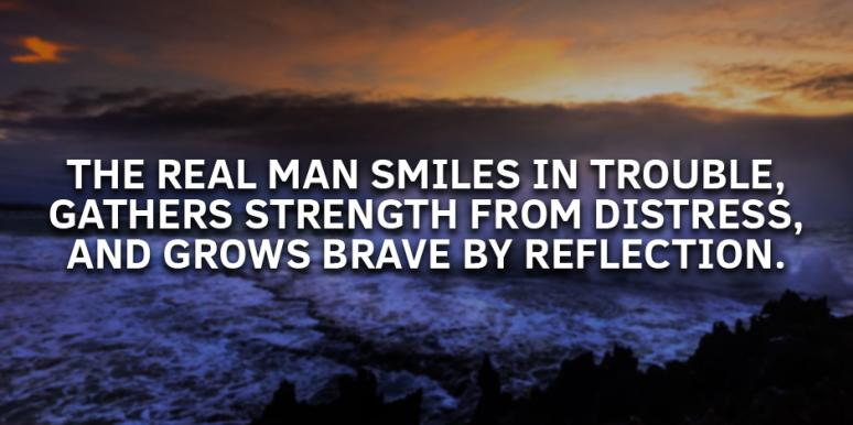 30 Best Quotes For Men About What Makes A Great Man Masculinity