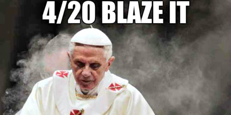 4 20 blaze it pope_o_1332441_0?itok=K5dOdrL4 what does '420' mean? 15 of the best 420 memes to explain why it