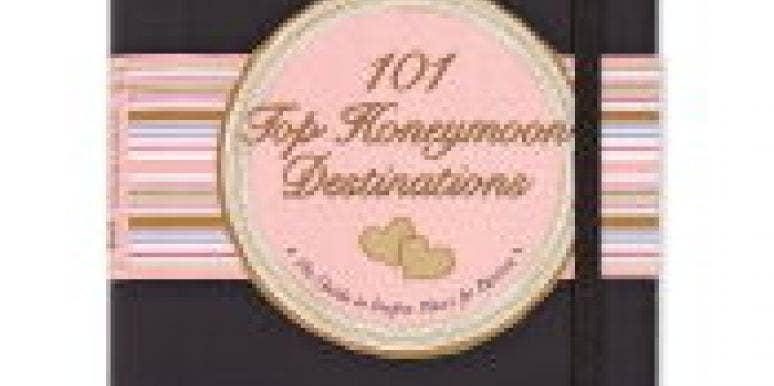 Choosing a Honeymoon Location?