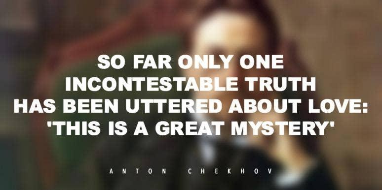 Short Love Stories By Anton Chekhov, Plus Romantic Quotes From Chekhov