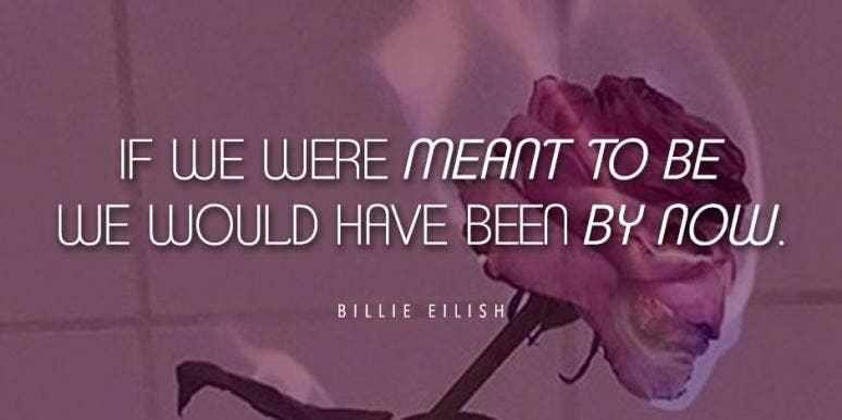 20 Best Billie Eilish Lyrics & Relatable Quotes That\'ll Hit ...