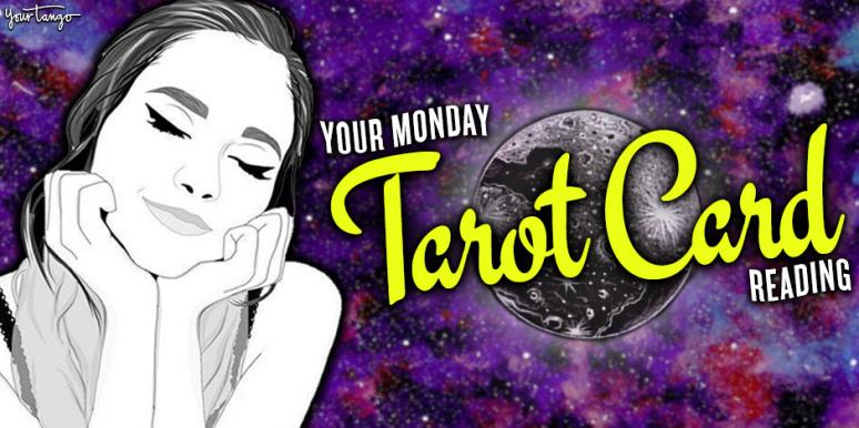 Your Zodiac Sign's Astrology Horoscope And Tarot Card Reading For Monday
