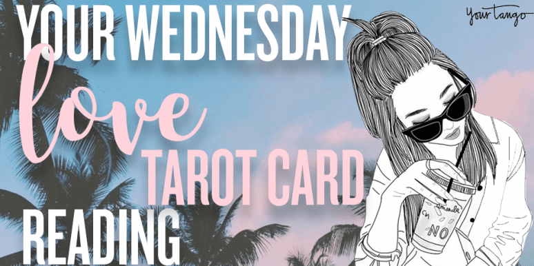 Daily LOVE Tarotscope For Wednesday, October 25, 2017 For Each Zodiac Sign