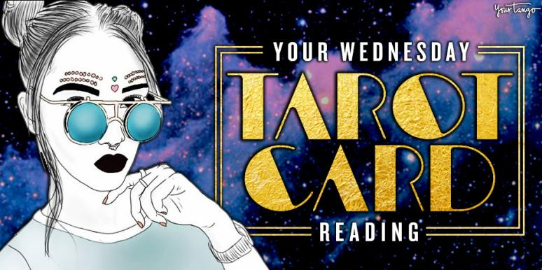 Your Zodiac Sign's Astrology Horoscope And Tarot Card Reading For Wednesday
