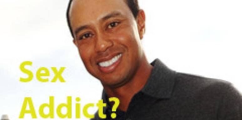 Is Tiger A Sex Addict?