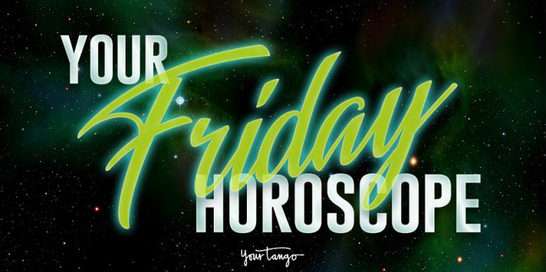 Today's Horoscope For Friday, October 27, 2017 For Each Zodiac Sign