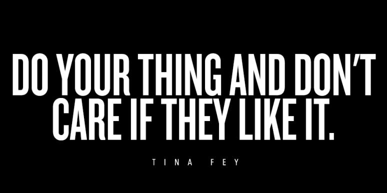 Tina Fey love yourself inspirational quotes