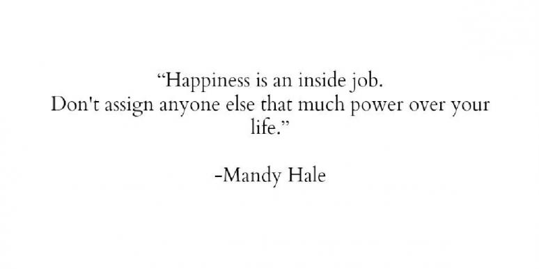 Mandy Hale your own happiness quotes