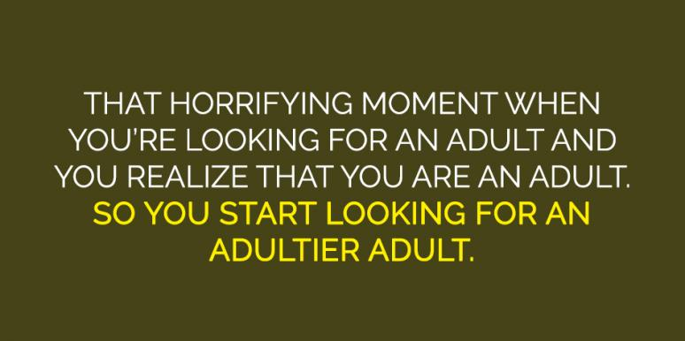 20 Best Quotes About Growing Up & Adulting Memes Perfectly Describe What 'Becoming An Adult' Actually Means