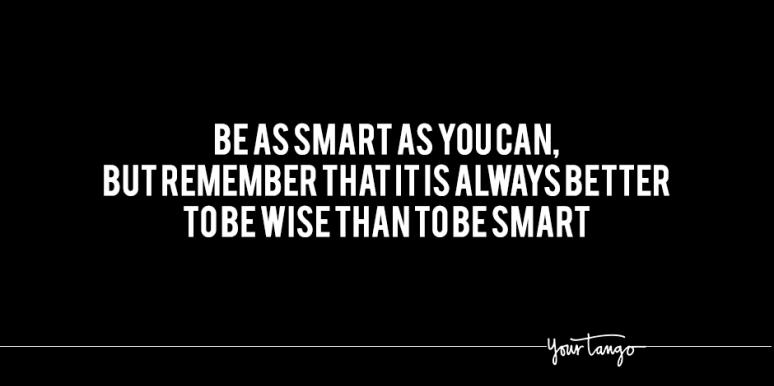 Witty Quotes About Being Smart