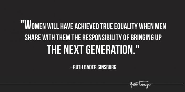 21 Times Ruth Bader Ginsburg Said The Best, Baddest Thing Ever