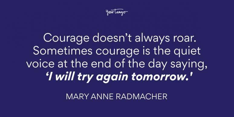 Mary Anne Radmacher Anxiety Quote
