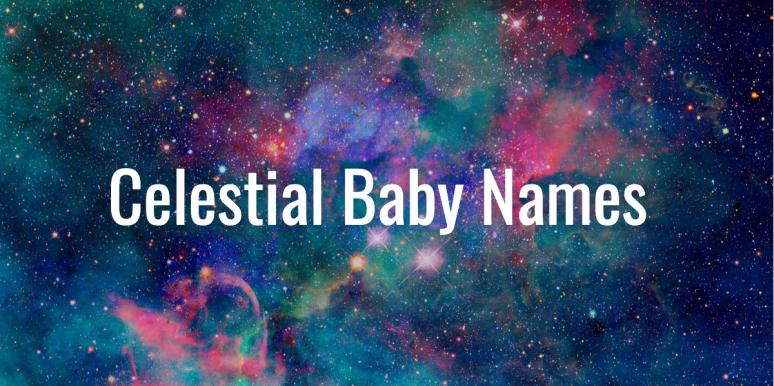 celestial baby names over photo of galaxy
