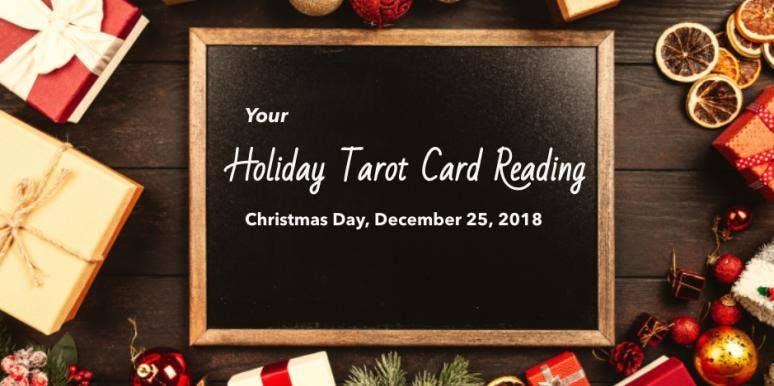 Christmas Tarot Predictions + Numerology Horoscopes, Tuesday, December 25, 2018, For All Astrology Zodiac Signs