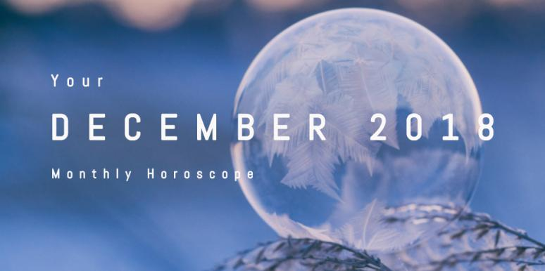 Your Winter Forecast & Monthly Horoscope For December 2018, For All Astrology Zodiac Signs