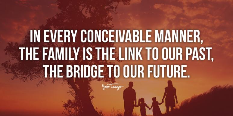60 Best Family Time Quotes About Spending Quality Time With The People You Love Yourtango