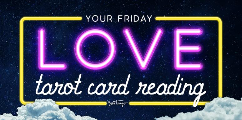 Today's Love Horoscopes + Tarot Card Readings For All Zodiac Signs On Friday, March 13, 2020