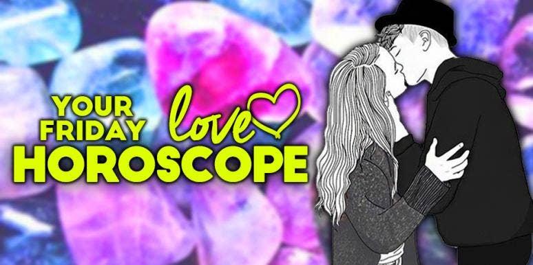 Today's LOVE Horoscope For Friday, December 8, 2017 For Each Zodiac Sign