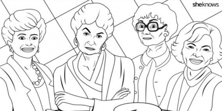 This Golden Girls Coloring Book Page Gives Us Life Yourtango Gir Coloring Pages