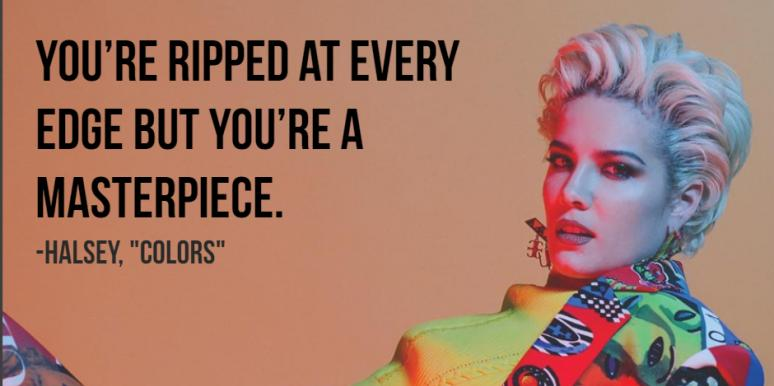 Halsey Quotes 27 Best Halsey Quotes And Empowering Halsey Song Lyrics That  Halsey Quotes
