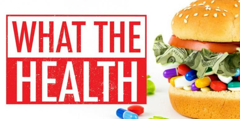 Is 'What The Health' Real? Netflix Documentary Review & Fact Check