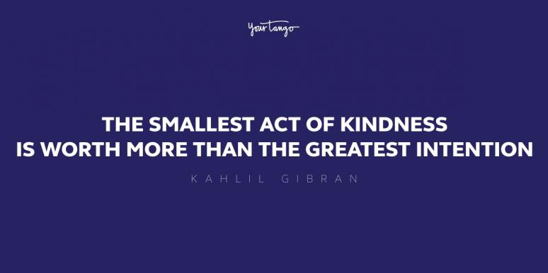 60 Kindness Quotes That Will Inspire You To Be Kind