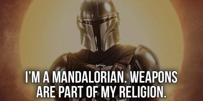 Mandalorian quotes