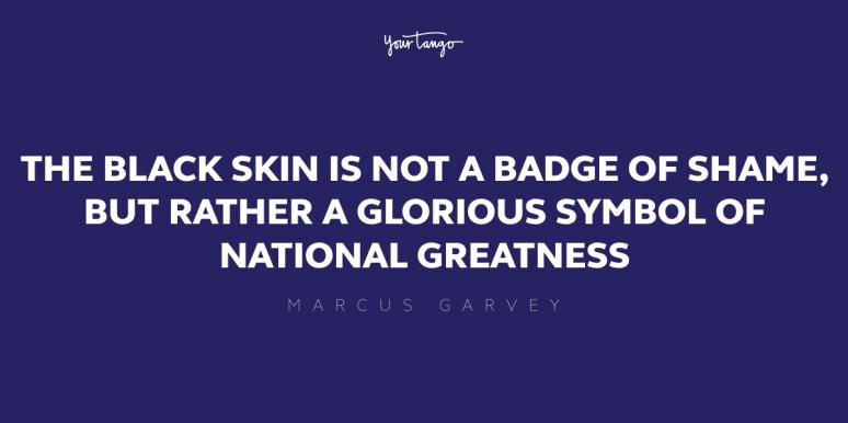 10 Motivational Marcus Garvey Quotes To Instill Pride In Yourself