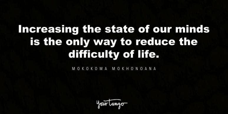 mokokoma mokhonoana mental strength quote