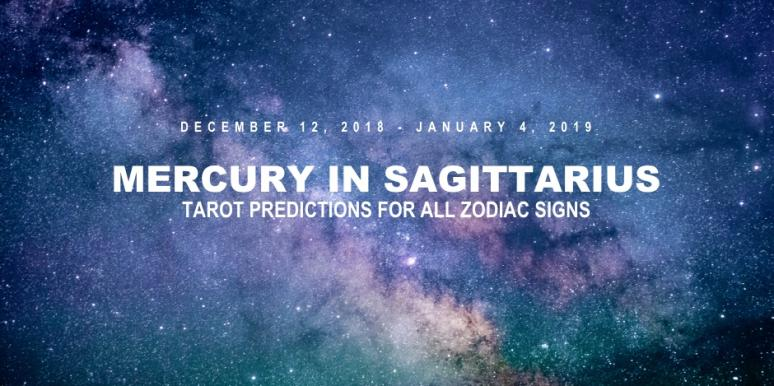 Free Tarot Reading And Mercury In Sagittarius Meaning & Horoscope For Each Zodiac Sign In Astrology