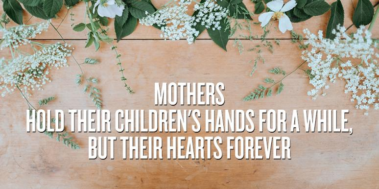 20 Beautiful Mothers Day Quotes For Moms Who Have Passed Away