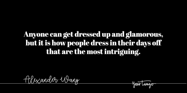 50 Quotes About Fashion To Keep You Stylish While You Work From Home
