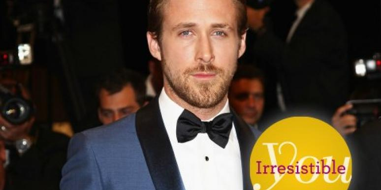 Ryan Gosling Irresistible You