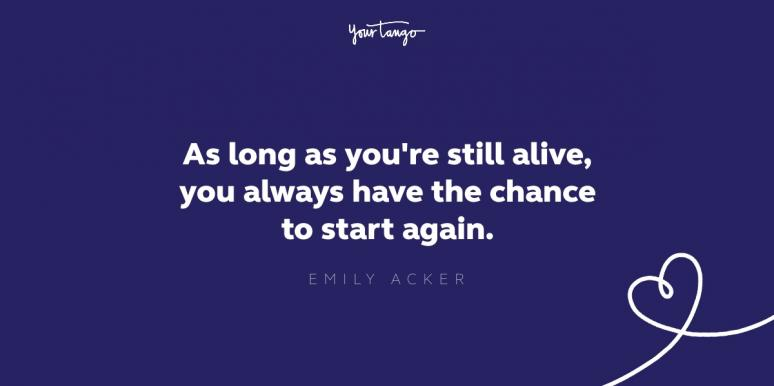 emily acker starting over quote