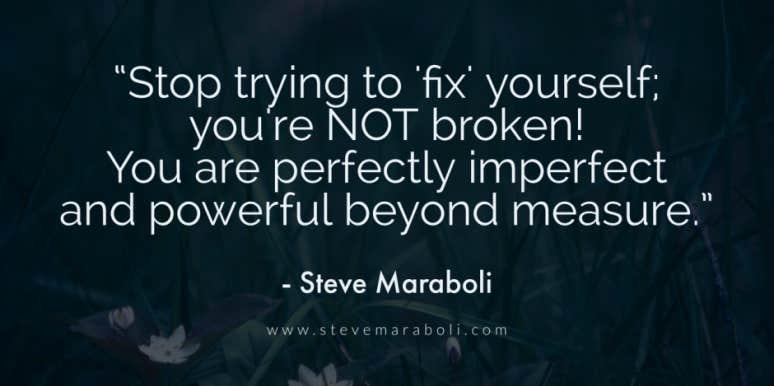 Steve Maraboli Quotes Motivational Speaker Life Quotes