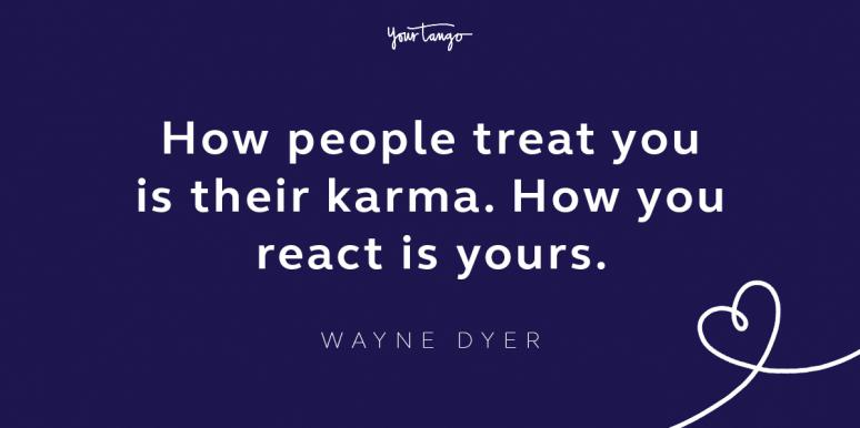 wayne dyer taking the high road quote