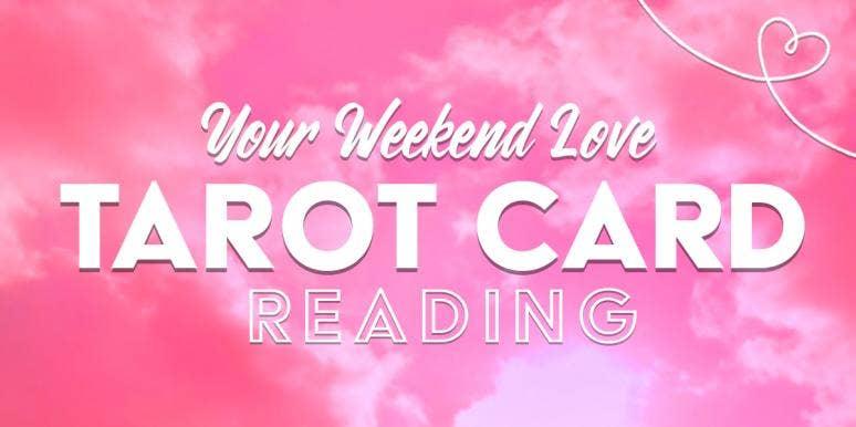 Weekend Love Horoscopes + Tarot Card Readings, By Zodiac Sign, Friday, May 15 - Sunday, May 17, 2020