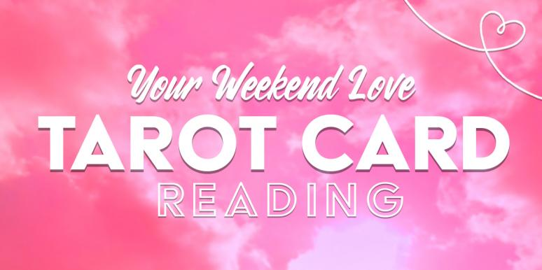 Weekend Love Horoscopes + Tarot Card Readings For Each Of The Zodiac Signs From Friday, April 17 - Sunday, April 19, 2020