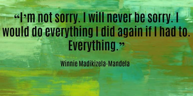 15 Powerful & Inspirational Quotes From Anti-Apartheid Activist Winnie Madikizela-Mandela