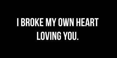 broken heart quotes for recently broken up