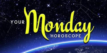 Your Daily Astrology Horoscope Is Here For Monday, May 13, 2019, By Zodiac Sign