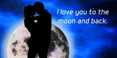 romantic love quotes: 'I love you to the moon and back'