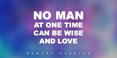 Rober Herrick Famous Quotes and Love Poems